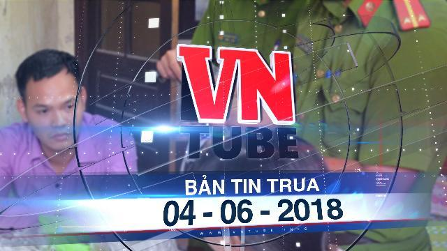 Bản tin VnTube trưa 04-06-2018: Hải Phòng phá tụ điểm cho thuê, bán thiết bị giúp gian lận thi cử