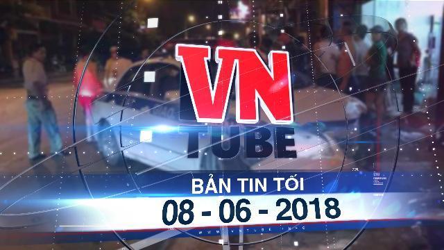 Bản tin VnTube tối 08-06-2018: Xe CSGT gây tai nạn khiến một quân nhân tử vong