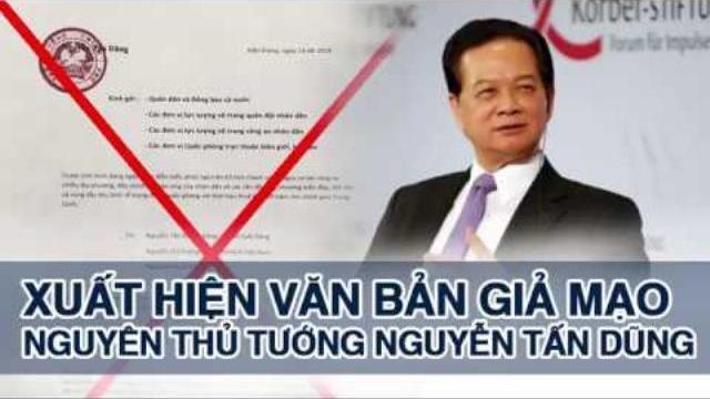 Xuất hiện văn bản giả mạo nguyên Thủ tướng Nguyễn Tấn Dũng