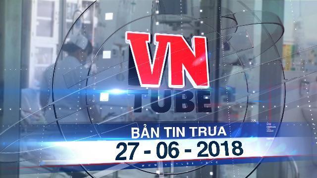 Bản tin VnTube trưa 27-05-2018: Bệnh nhân thứ ba tử vong vì cúm A- H1N1 tại TP.HCM
