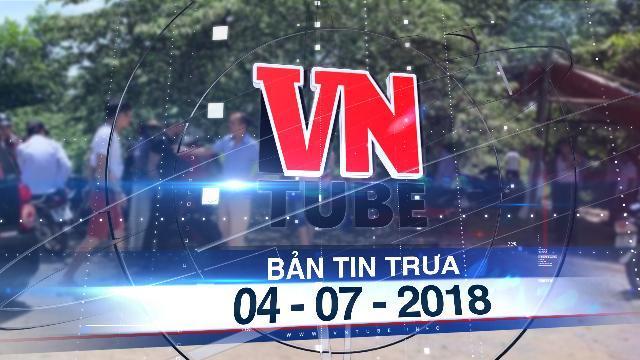Bản tin VnTube trưa 04-07-2018: Trạm trưởng y tế chém 3 người thương vong rồi tự sát