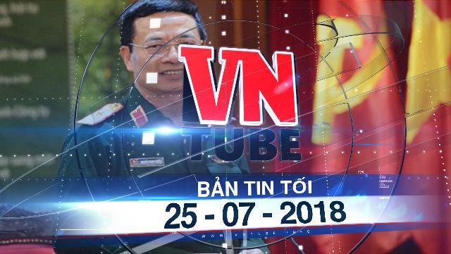 Bản tin VnTube tối 25-07-2018: Chủ tịch Viettel được giao quyền Bộ trưởng Truyền thông - Thông tin