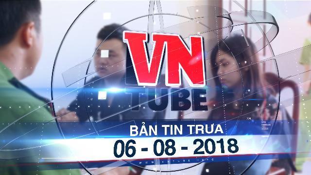 Bản tin VnTube trưa 06-08-2018: Cặp đôi đâm nhân viên cướp tài sản ở shop quần áo ra đầu thú