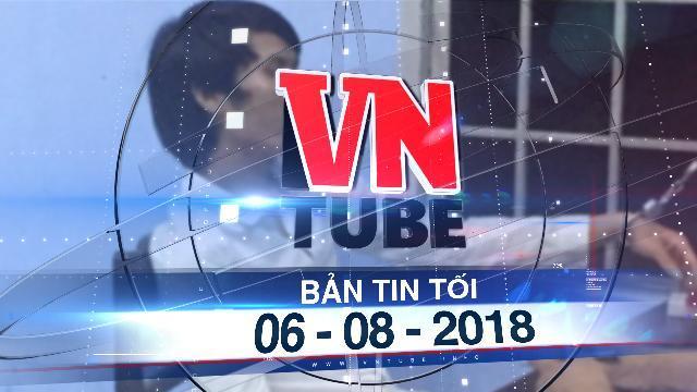 Bản tin VnTube tối 06-08-2018: Án mạng chấn động miền quê: Nghịch tử giết cha