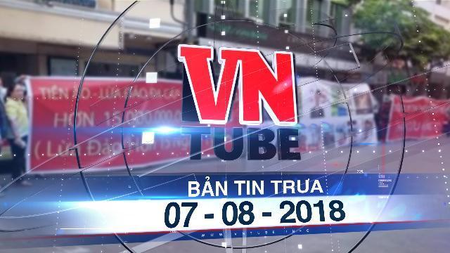 Bản tin VnTube trưa 07-08-2018: TP.HCM yêu cầu công an điều tra các vụ lừa đảo tiền ảo đa cấp