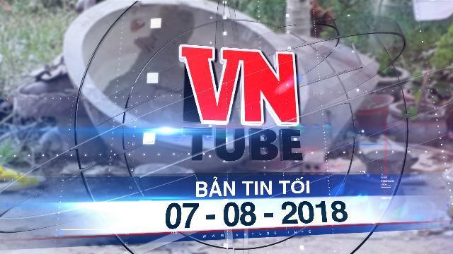 Bản tin VnTube tối 07-08-2018: Bắt nghi phạm giết bé gái 10 tuổi rồi bỏ vào chậu kiểng