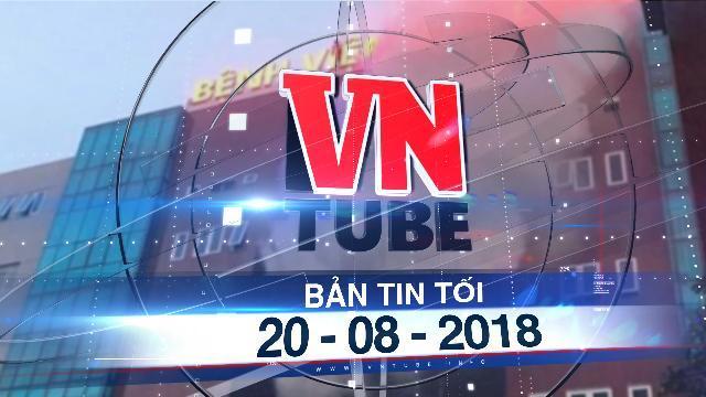 Bản tin VnTube tối 20-08-2018: Cháy ở bệnh viện, hàng trăm bệnh nhân sơ tán