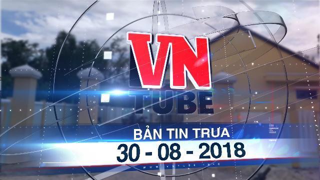 Bản tin VnTube trưa 30-08-2018: Bé mầm non bị điện giật tử vong trong ngày đầu tiên đi học