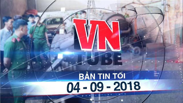 Bản tin VnTube tối 04-09-2018: Kết luận điều tra vụ phế phẩm cà phê trộn pin