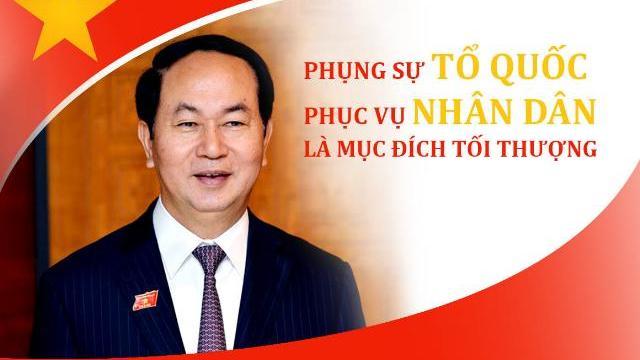 Chủ tịch Nước Trần Đại Quang: Phụng sự tổ quốc, nhân dân là mục tiêu tối thượng