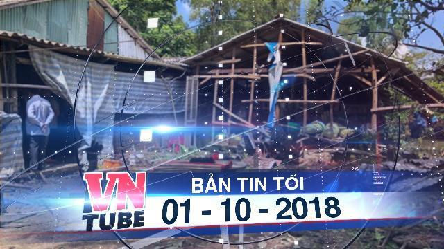 Bản tin VnTube tối 01-10-2018: Nổ quả đạn 105 ly, 3 người trong một gia đình tử vong