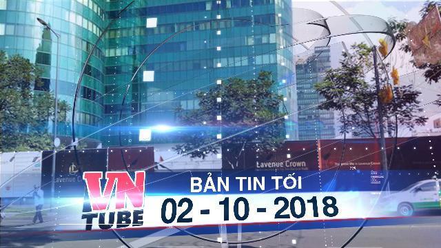 """Bản tin VnTube tối 02-10-2018: Thu hồi gần 5.000m2 """"đất vàng"""" bị bán rẻ"""