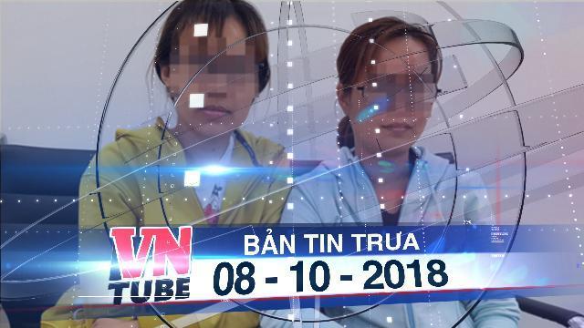 Bản tin VnTube trưa 08-10-2018: Phạt hành chính cơ sở tiêm filler gây mù mắt