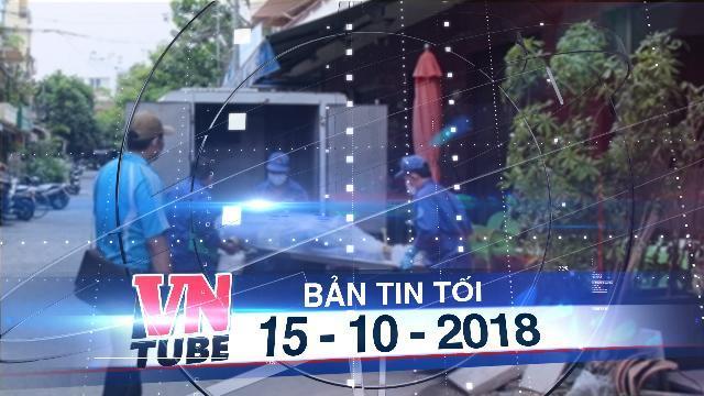 Bản tin VnTube tối 15-10-2018: Phát hiện xác chết bốc mùi trong trong chung cư