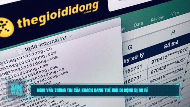 Toàn cảnh an ninh mạng số 2 tháng 11: Nghi vấn thông tin của khách hàng Thế Giới Di Động bị rò rỉ