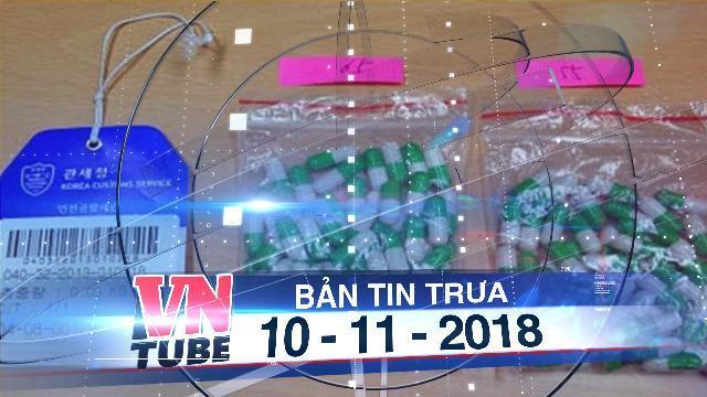 Bản tin VnTube trưa 10-11-2018: Bộ Y tế thông tin về 'thuốc làm từ thịt người'