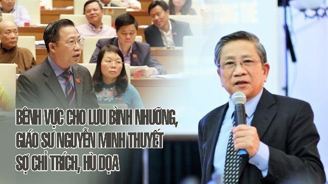 Bênh vực cho Lưu Bình Nhưỡng, Giáo sư Nguyễn Minh Thuyết sợ chỉ trích, hù dọa