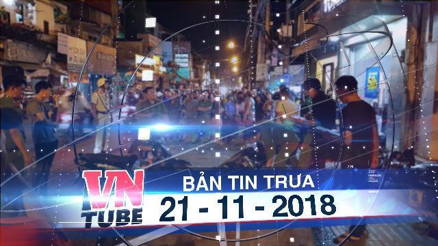 Bản tin VnTube trưa 21-11-2018: Bị truy đuổi, kẻ cướp điện thoại đâm 'hiệp sĩ' trọng thương ở Sài Gòn