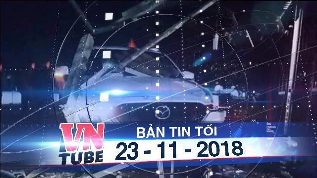 Bản tin VnTube tối 23-11-2018: Phó phòng TN-MT đâm chết người, tông sập ki ốt