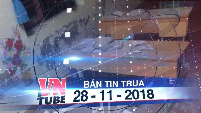 Bản tin VnTube trưa 28-11-2018: Vữa trần nhà rơi trúng học sinh khi đang học, 3 em đi cấp cứu