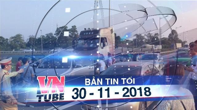 Bản tin VnTube tối 30-11-2018: Hủy án, điều tra lại vụ xe container tông Innova lùi trên cao tốc