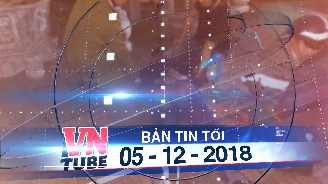 Bản tin VnTube tối 05-12-2018: Thanh niên vào chùa xả súng liên tục rồi tự sát
