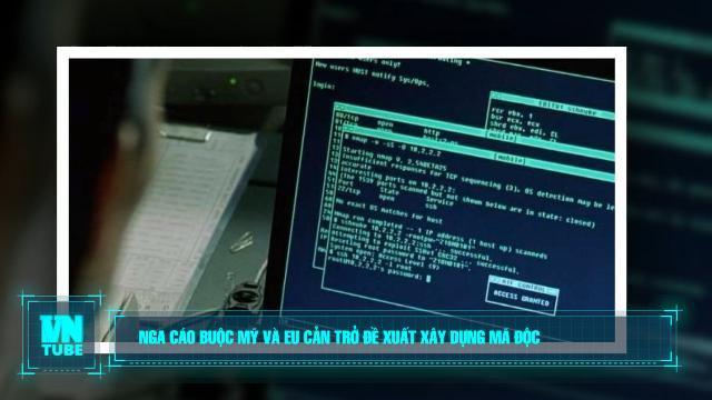 Toàn cảnh an ninh mạng số 3 tháng 12: Nga cáo buộc Mỹ và EU cản trở đề xuất xây dựng mã độc