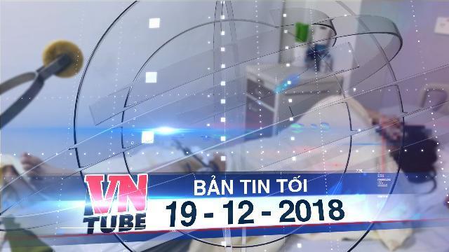 Bản tin VnTube tối 19-12-2018: Bắt được lái xe Range Rover đâm gãy chân nữ sinh rồi bỏ trốn