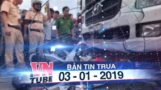 Bản tin VnTube trưa 03-01-2019: Tài xế container tông hàng chục xe máy dương tính với ma túy