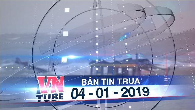 Bản tin VnTube trưa 04-01-2019: Chìm tàu trên biển Cần Giờ vì bão, một ngư dân mất tích