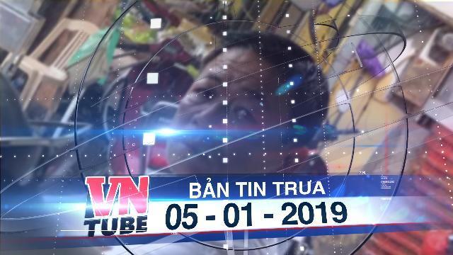Bản tin VnTube trưa 05-01-2019: Bắt trùm bảo kê chợ Long Biên