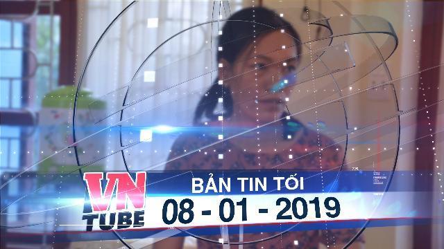 Bản tin VnTube tối 08-01-2019: Tạm đình chỉ cô giáo tát học sinh lớp 1 chảy máu tai