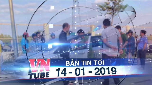 Bản tin VnTube tối 14-01-2019: Cà Mau: Tài xế taxi bị khách cứa cổ trong đêm