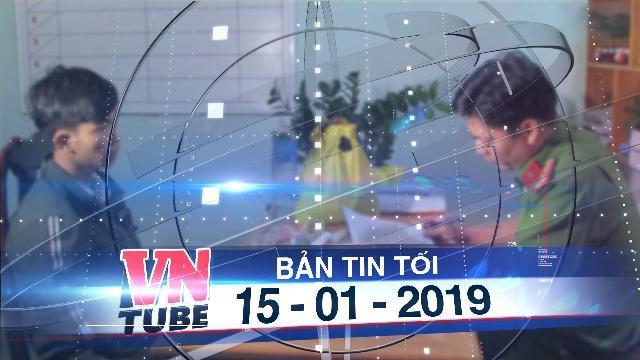 Bản tin VnTube tối 15-01-2019: Tạm giữ 9X chế thuốc nổ, rao bán lên mạng xã hội