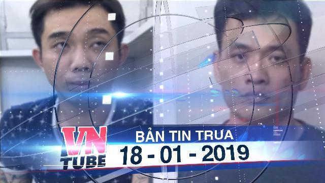Bản tin VnTube trưa 18-01-2019: Nghi can chuyên trộm xe sang BMW, Venza tiền tỉ sa lưới
