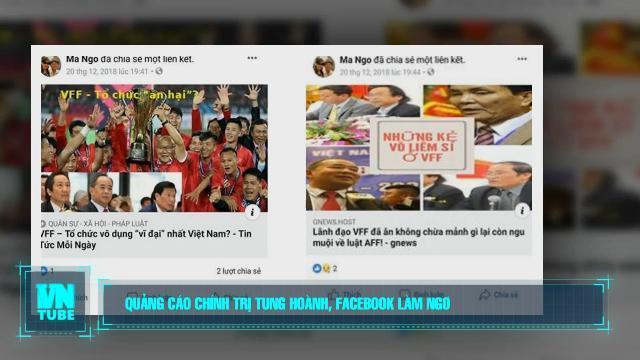 Toàn cảnh an ninh mạng số 3 tháng 01: Quảng cáo chính trị tung hoành, Facebook làm ngơ