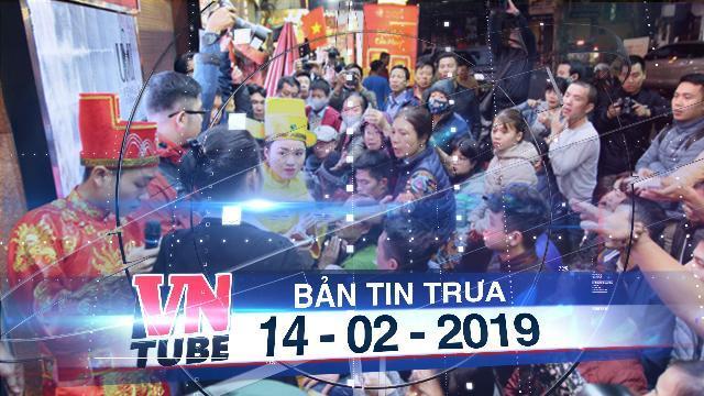 Bản tin VnTube trưa 14-02-2019: Xếp hàng từ 1h sáng chờ mua vàng ngày vía Thần tài