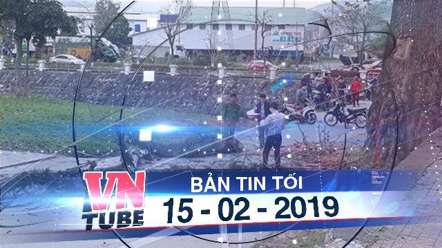Bản tin VnTube tối 15-01-2019: Hà Giang: Bị cành cây rơi trúng một người tử vong
