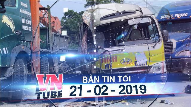 Bản tin VnTube tối 21-02-2019: Hà Nội: Tai nạn liên hoàn, ít nhất 5 người nhập viện