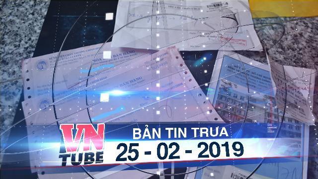 Bản tin VnTube trưa 25-02-2019: Thầy giáo đánh học sinh vẹo cột sống vì không thuộc bài