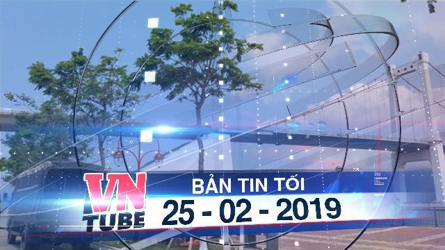 Bản tin VnTube tối 25-02-2019: Rúng động nghi án cha giết con vứt xác xuống sông Hàn