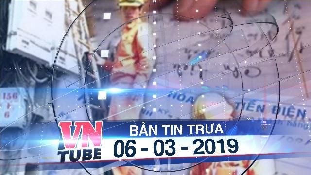Bản tin VnTube trưa 06-03-2019: Giá điện dự kiến tăng hơn 8% vào cuối tháng 3