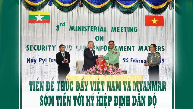 Tiền đề thúc đẩy Việt Nam và Myanmar sớm tiến tới ký Hiệp định dẫn độ