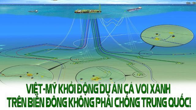 Việt-Mỹ khởi động dự án Cá Voi Xanh trên Biển Đông không phải chống Trung Quốc!