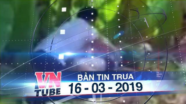 """Bản tin VnTube trưa 16-03-2019: Đi học về, bé gái 9 tuổi bị """"yêu râu xanh"""" giở trò đồi bại"""