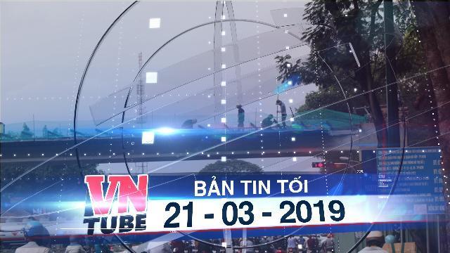 Bản tin VnTube tối 21-03-2019: TP.HCM cấm xe nhiều đường để tổ chức Ngày chạy Olympic