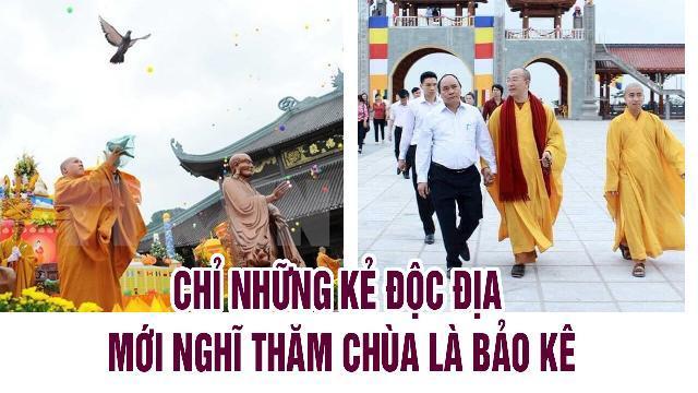 Chỉ những kẻ độc địa mới nghĩ thăm chùa là bảo kê