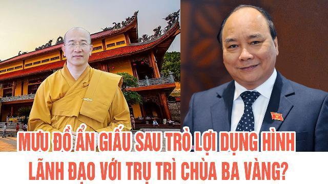 Mưu đồ ẩn giấu sau trò lợi dụng hình lãnh đạo với trụ trì chùa Ba Vàng?
