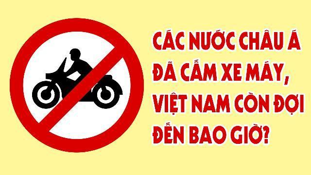 Các nước Châu Á đã cấm xe máy, Việt Nam còn đợi đến bao giờ?