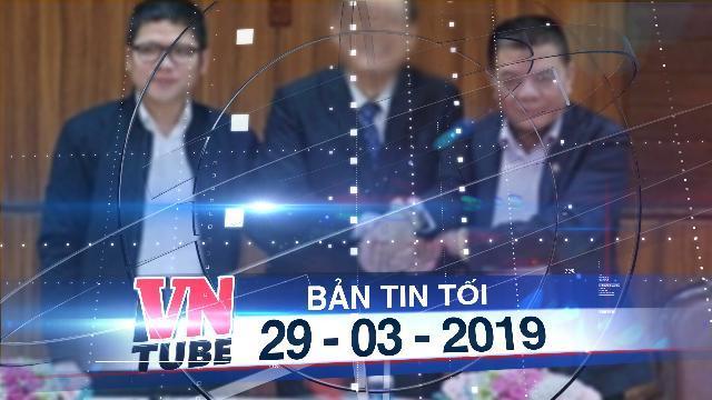 Bản tin VnTube tối 29-03-2019: Khởi tố con trai ông Trần Bắc Hà